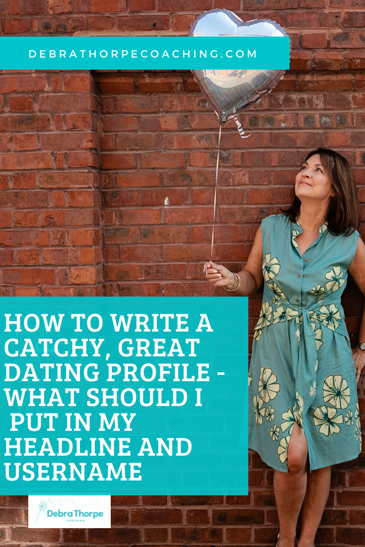 HOW TO WRITE A CATCHY, GREAT DATING PROFILE - WHAT SHOULD I PUT IN MY HEADLINE AND USERNAME