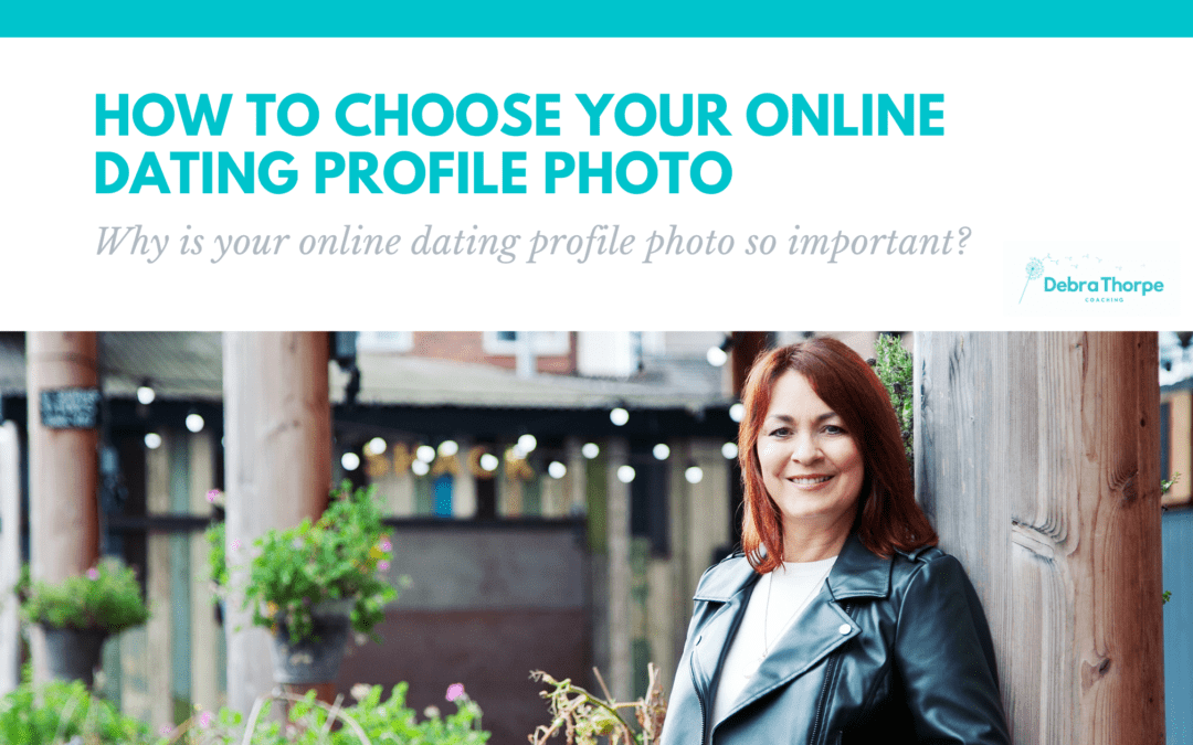 How to choose your online dating profile photo – Why is your online dating profile photo so important?