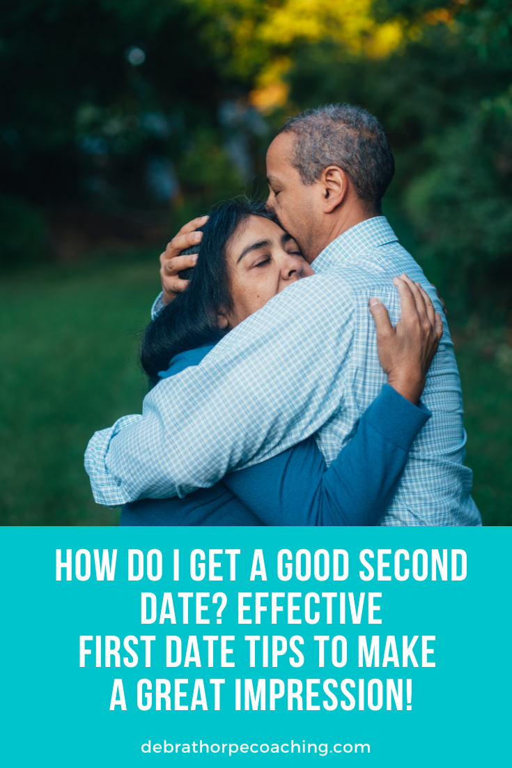 How do I get a good second date Effective first date tips to make a great impression!