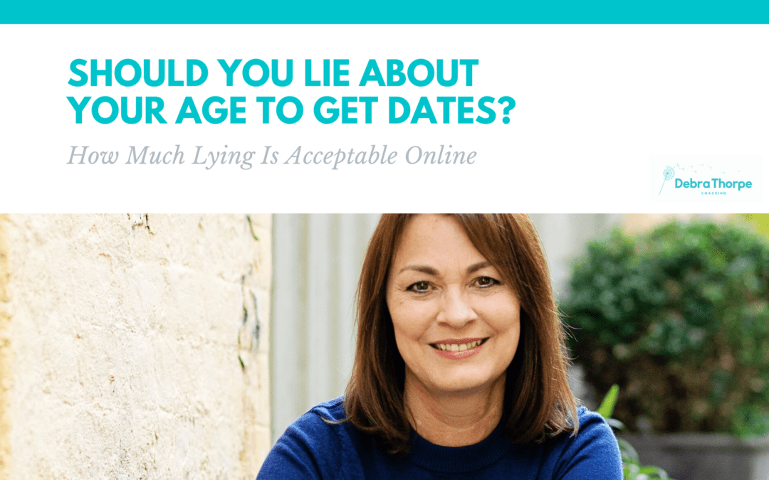 Should You Lie About Your Age to Get Dates_ How Much Lying Is Acceptable Online