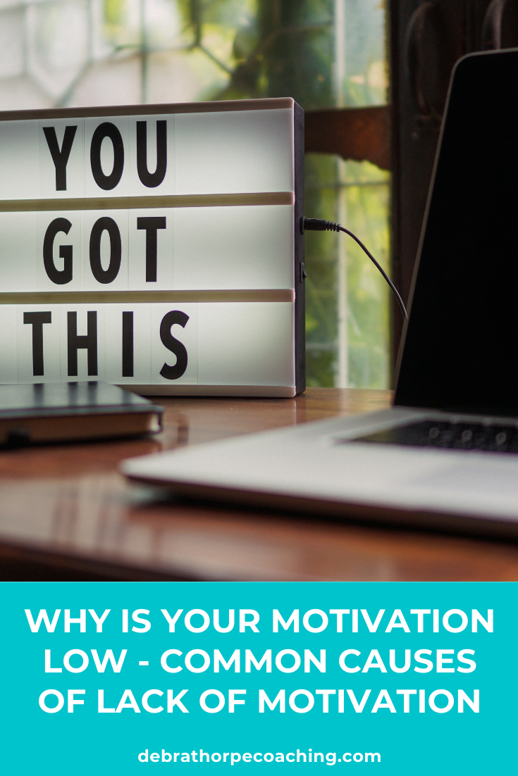 Why is your motivation low - Common causes of lack of motivation