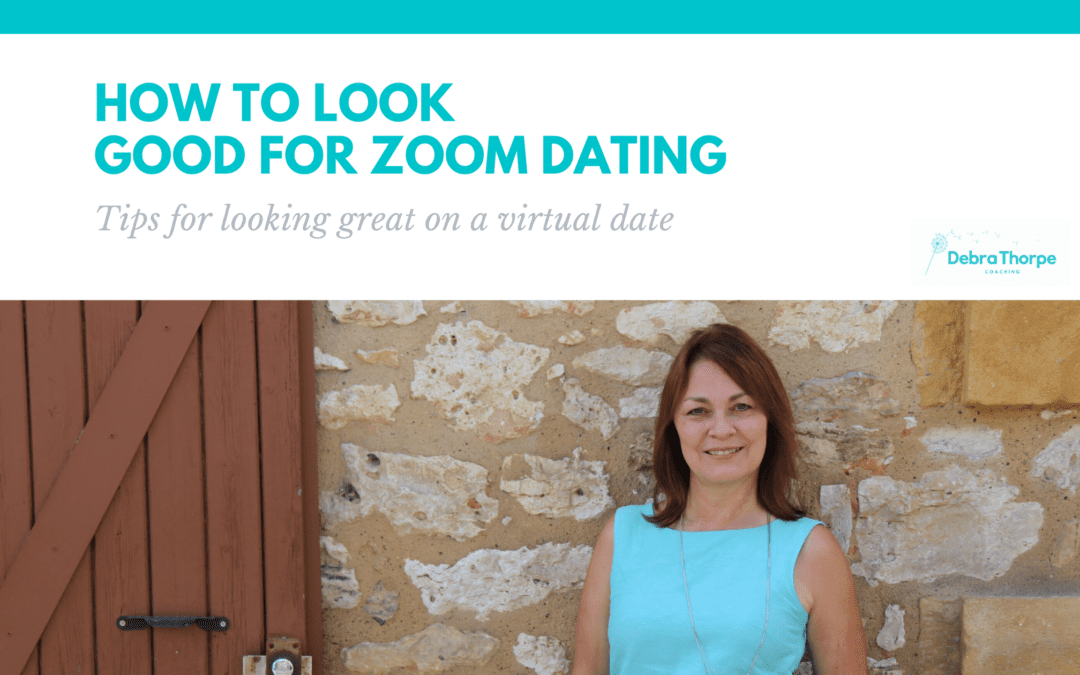 How to look good for Zoom dating – Tips for Looking Great on a Virtual Date